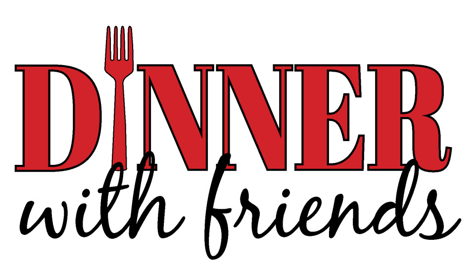 Last Day to Register for Dinner with Friends